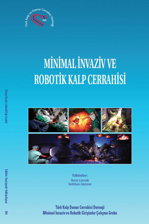 Minimal İnvaziv ve Robotik Kalp Cerrahisi